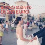 Buono sconto di 100 euro per il tuo matrimonio