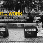 "Mostra collettiva ""Out of work"" – seconda edizione"